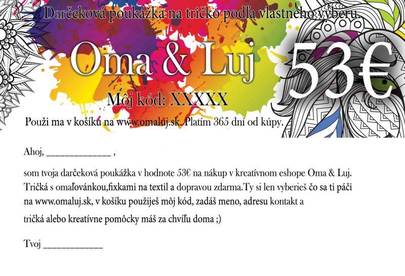 Darčeková poukážka Predaj 53€ - Oma & Luj